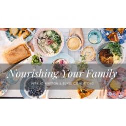 Nourishing Your Family // 28 FEB