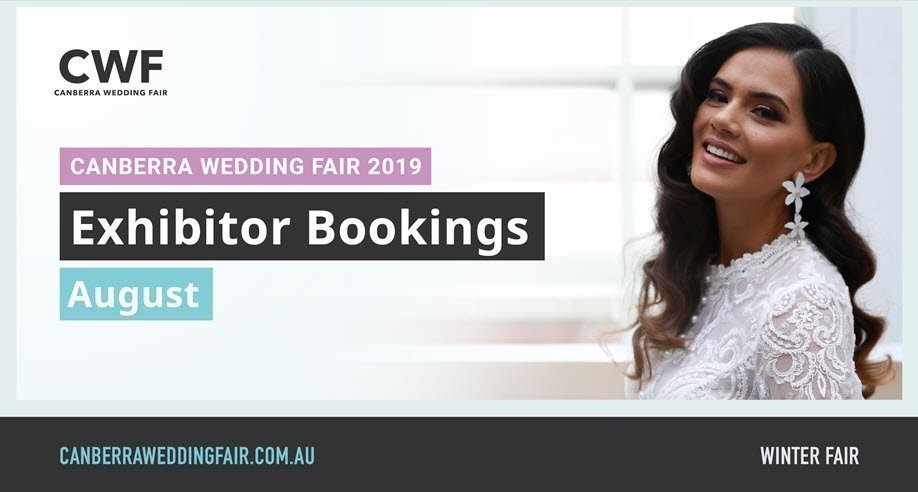 Canberra Wedding Fair 2019: Exhibitor Bookings August