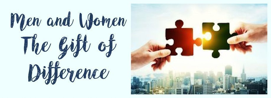 Men and Women - The Gift of Difference
