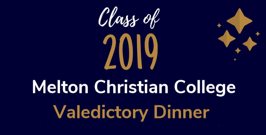 Melton Christian College Class of 2019 Valedictory Dinner