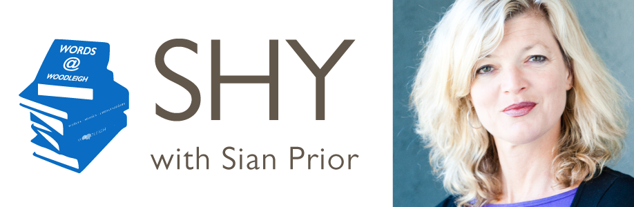 Words @ Woodleigh – SHY with Sian Prior