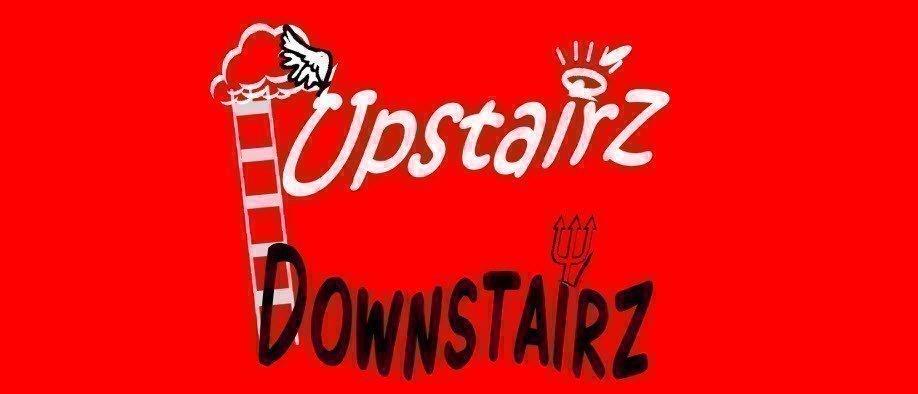 Upstairz Downstairz