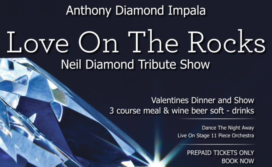 Love On The Rocks - Neil Diamond Tribute Show