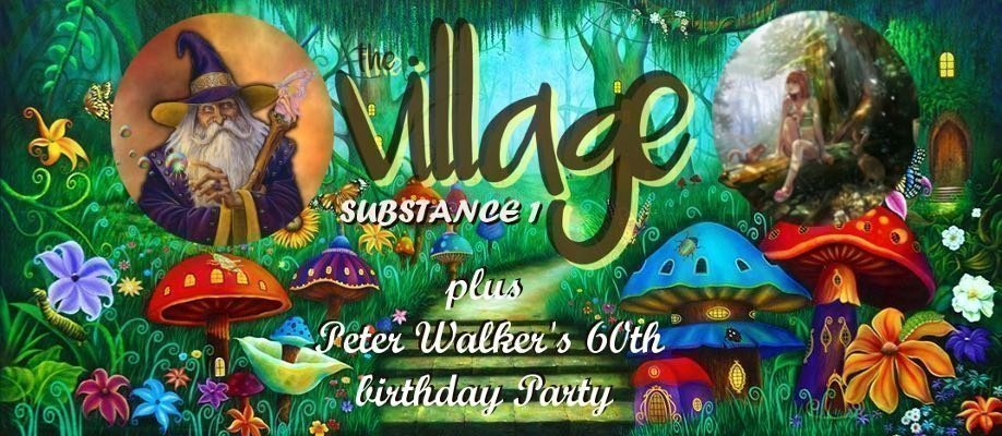 The Village (Substance) 1 incl. My 60th Birthday Party