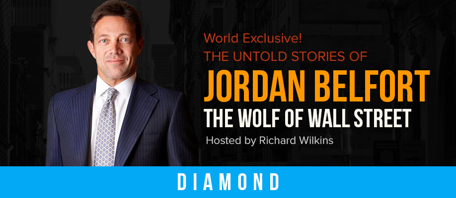 The Untold Stories of Jordan Belfort The Wolf of Wall Street: DIAMOND