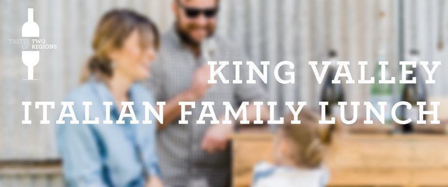 King Valley Italian Family Lunch
