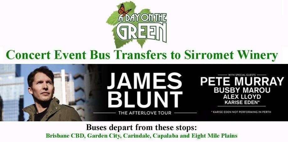 A Day on the Green James Blunt Bus Transfers: Sunday 11 March 2018