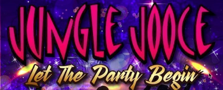 Jungle Jooce – Let The Party Begin