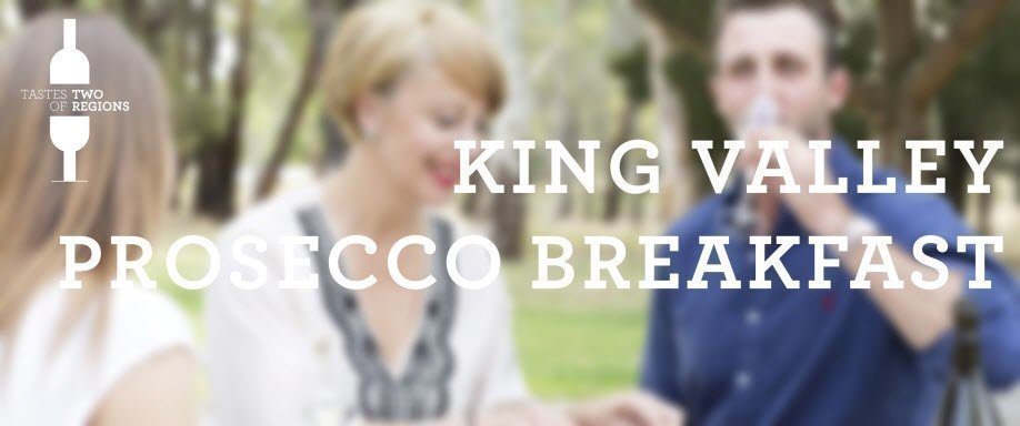 Prosecco Breakfast with King Valley Prosecco Pioneers