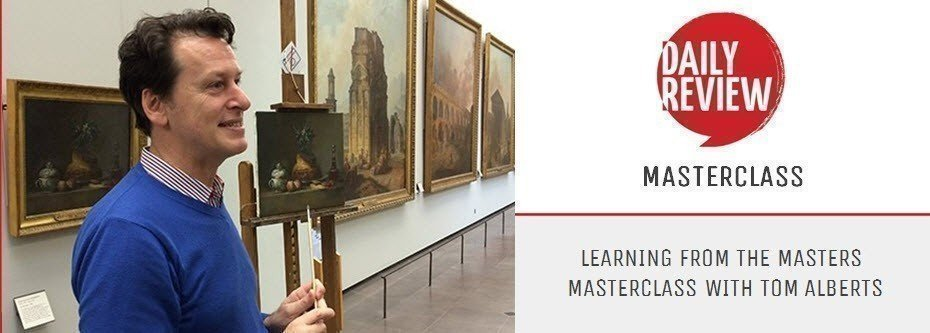 Daily Review Masterclass: 'Learning From the Masters' with Tom Alberts