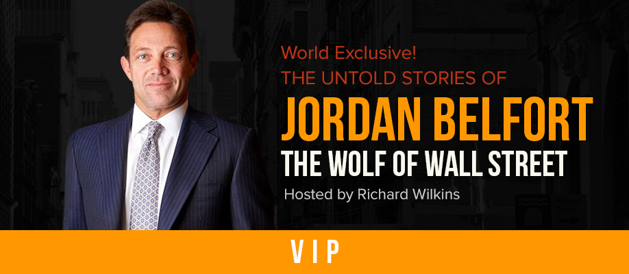 The Untold Stories of Jordan Belfort The Wolf of Wall Street: VIP