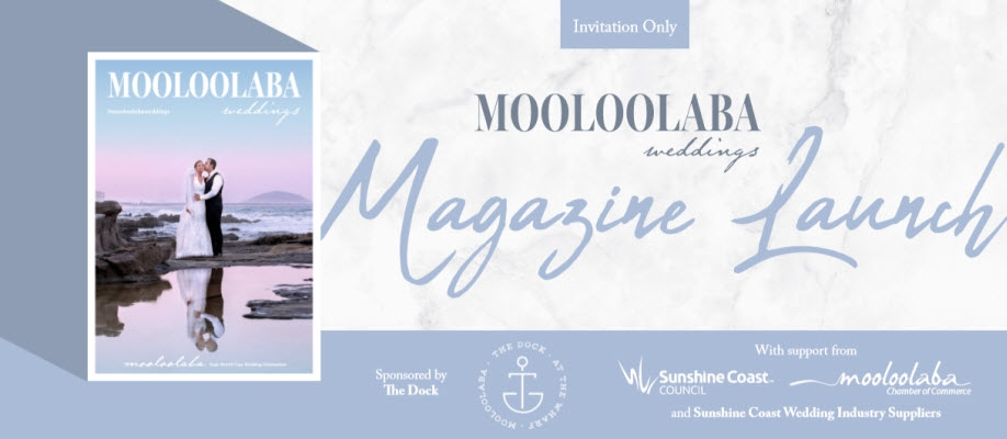 Mooloolaba Weddings Magazine VIP Launch