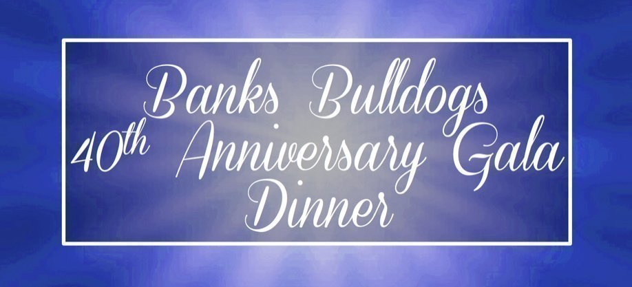 Banks Bulldogs 40th Anniversary Gala Dinner