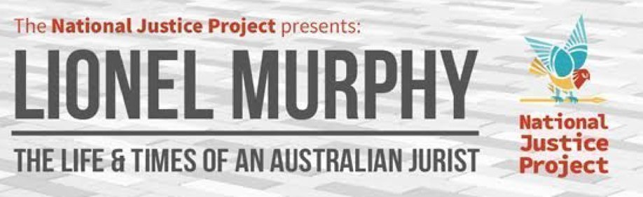 LIONEL MURPHY The Life and Times of an Australian Jurist