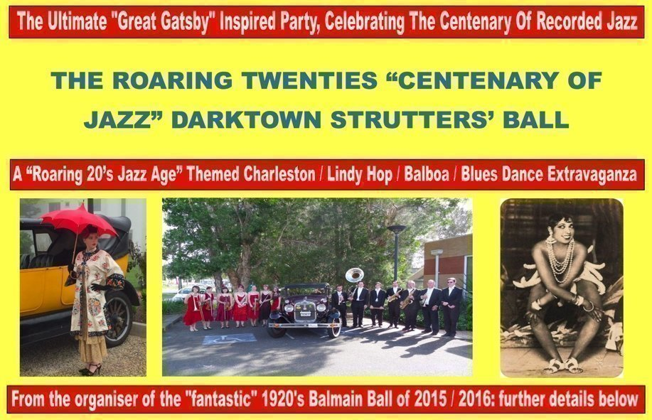 "The Roaring Twenties ""Centenary Of Jazz"" Darktown Strutters' Ball"
