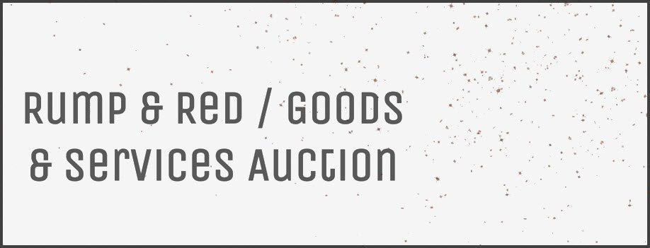 Rump & Red | Goods & Services Auction 2019