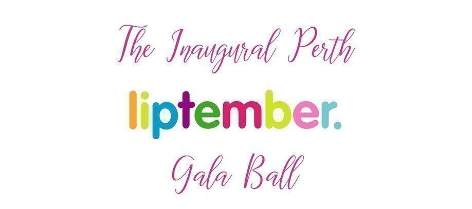 The Inaugural Liptember Gala Ball