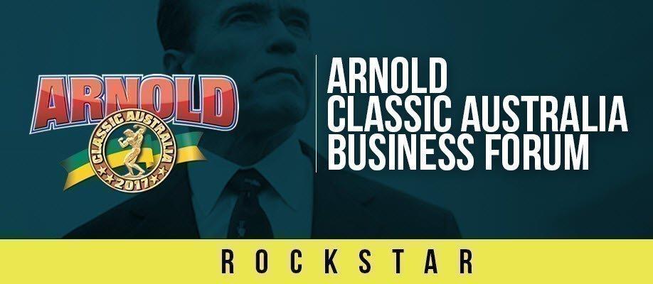 Arnold Classic Australia Business Forum: ROCKSTAR PACKAGE