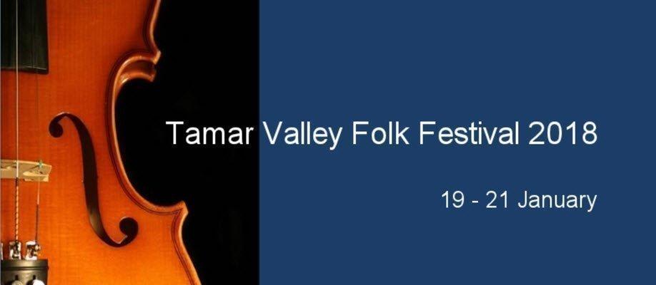 Tamar Valley Folk Festival 2018