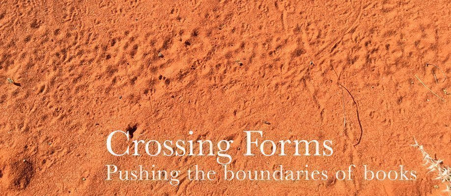 Crossing Forms: pushing the boundaries of books