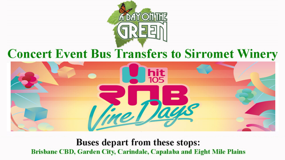 A Day on the Green RNB Vine Days Bus Transfers: Sunday 4 February 2018