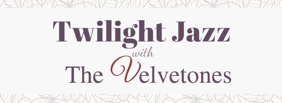 Twilight Jazz with The Velvetones