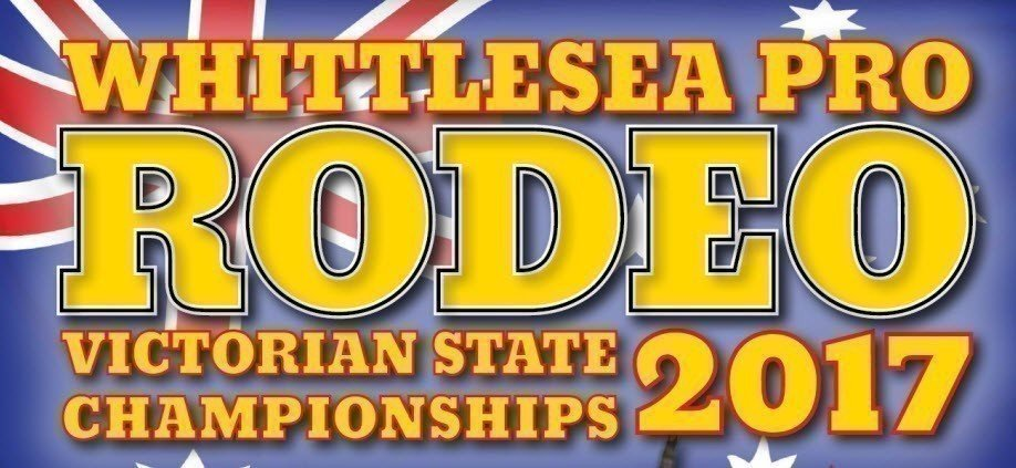 Whittlesea Pro Rodeo: Victorian State Championships 2017