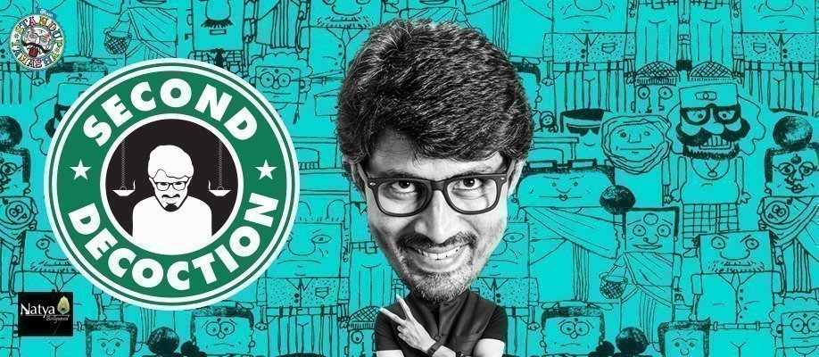 Second Decoction - Standup Comedy Special by Karthik Kumar, Evam (SYD)