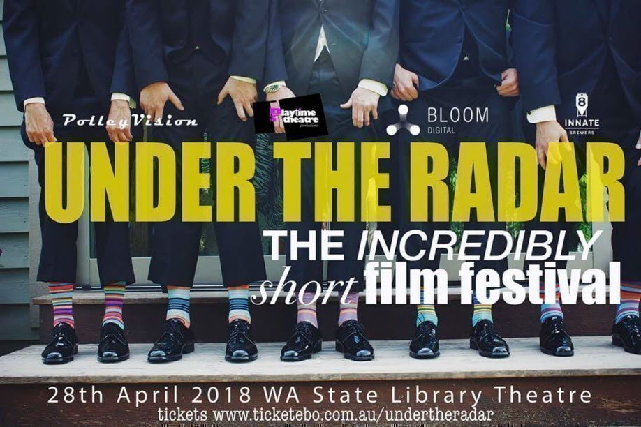 Under The Radar – The Incredibly Short Film Festival