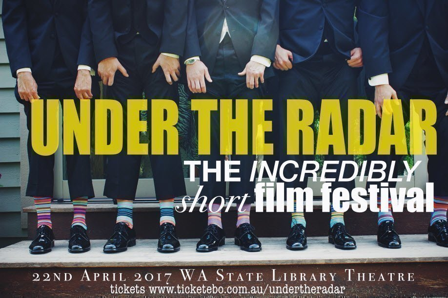 Under The Radar – The Incredibly Short Film Festival