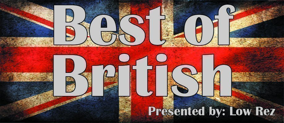 "Low Rez presents ""The Best of British"""