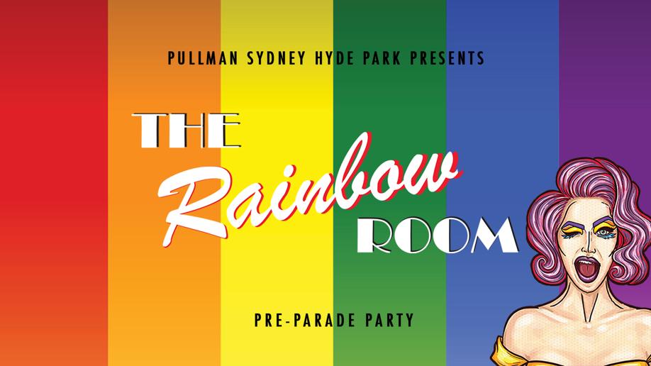 The Rainbow Room: Sydney Pride Festival 2020 Pre-Parade Party