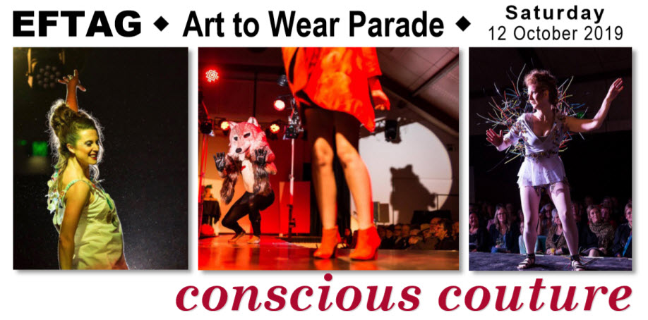 EFTAG Art to Wear Parade – conscious couture