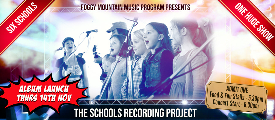 Album Launch - Foggy Mountain Schools Recording Project