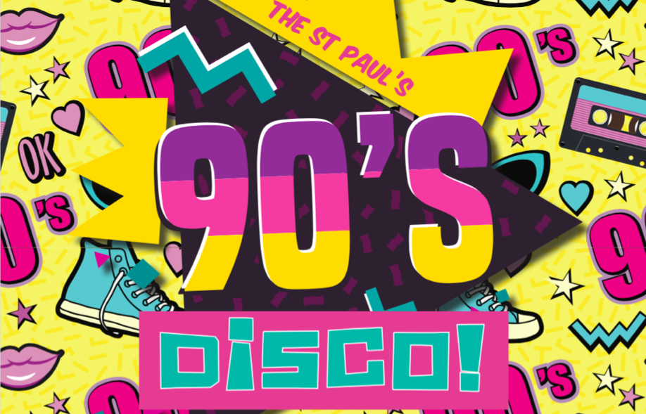 St Paul's 90's Disco