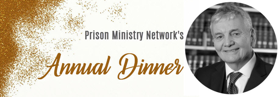 Prison Ministry Network's Annual Dinner