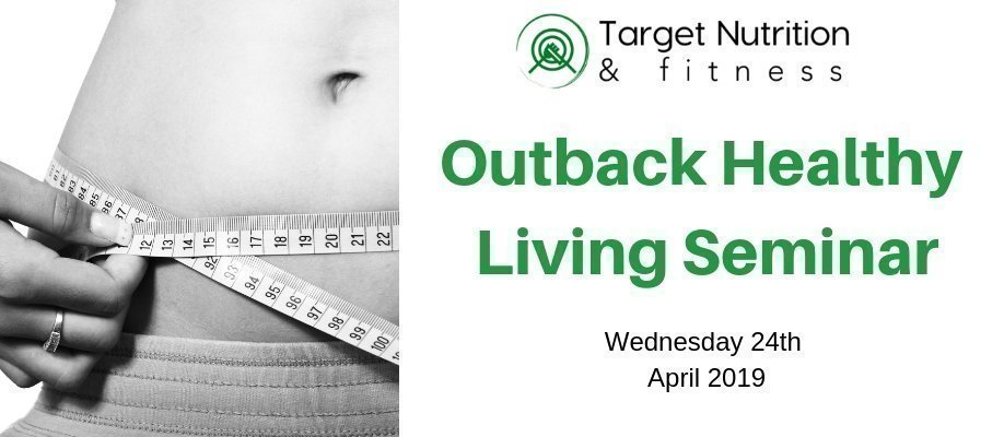 Outback Healthy Living Seminar