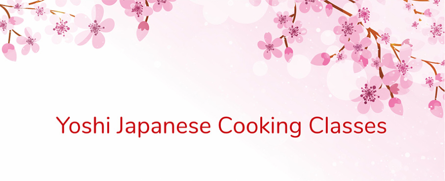 Yoshi Japanese Cooking Classes