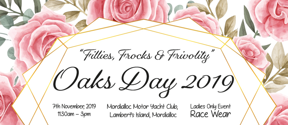 """Fillies, Frocks and Frivolity"" Oaks Day 2019"