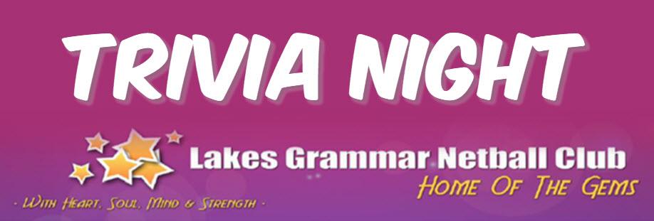 Lakes Grammar Netball Club Trivia Night