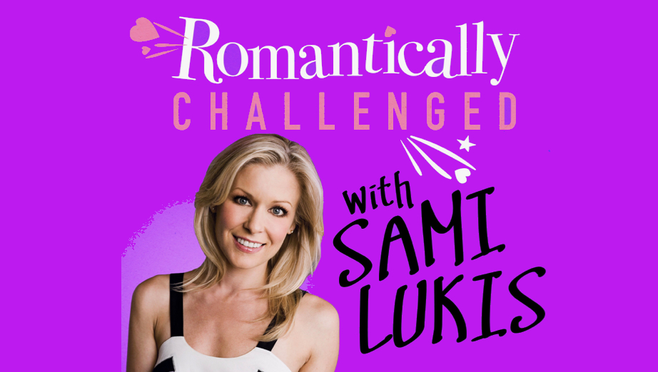 ROMANTICALLY CHALLENGED: LIVE!