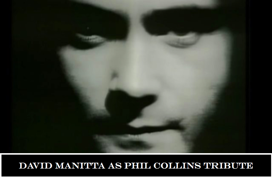David Manitta as Phil Collins Tribute Show