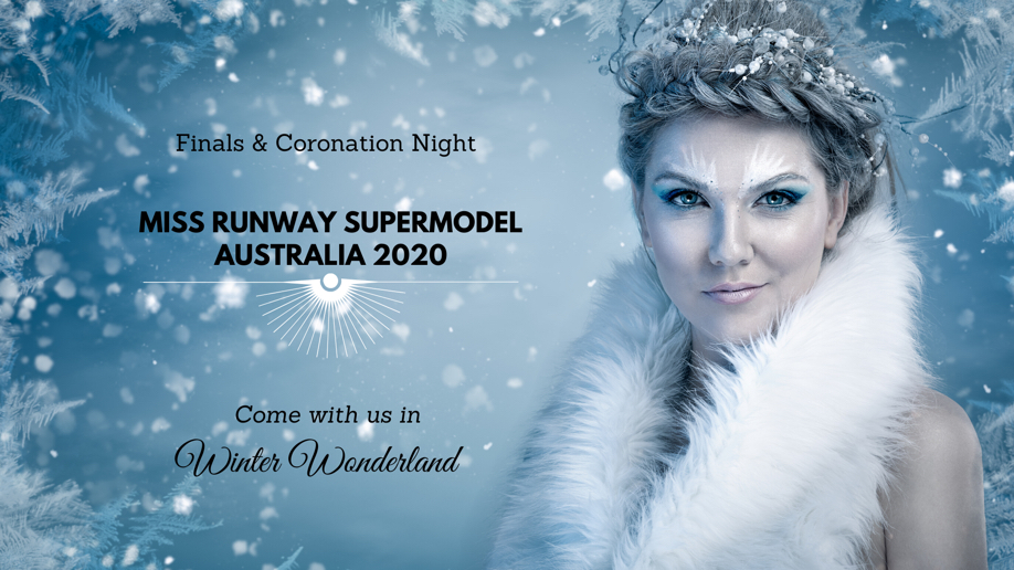 Miss Runway Supermodel Australia 2020 Finals and Coronation Night