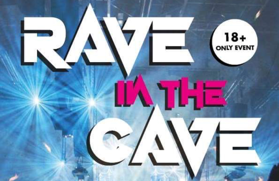 Rave in the Cave