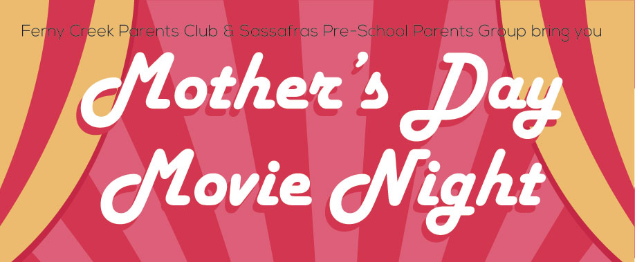 Mother's Day Movie Night