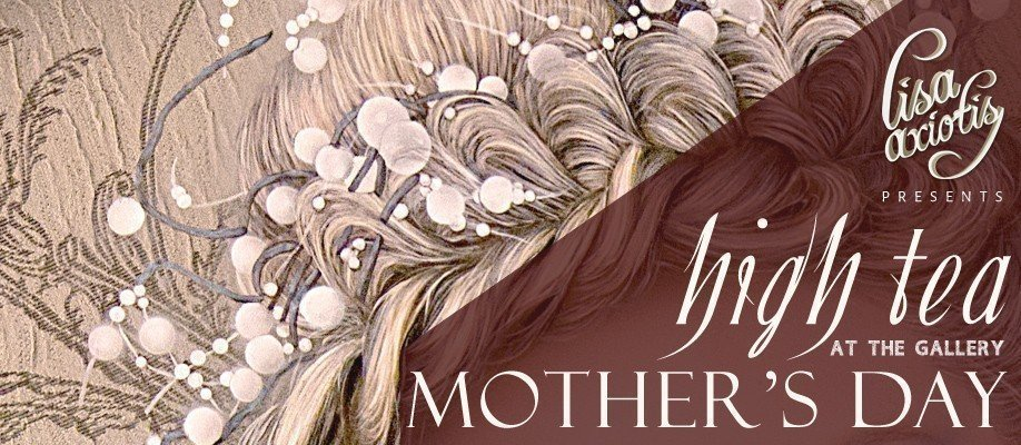 Mother's Day High Tea at the Gallery FACETED Exhibition