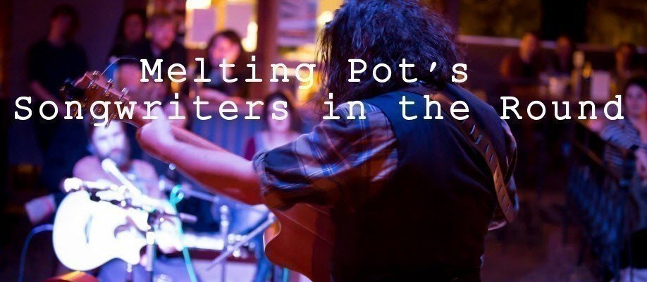 Melting Pot's Final Songwriters in the Round for 2016